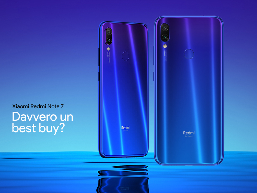Xiaomi Redmi Note 7 – davvero un best buy?